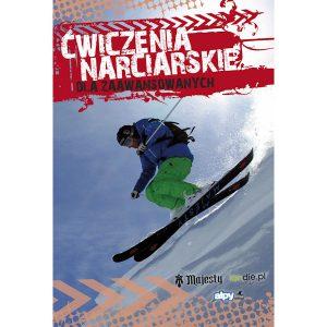Ćwiczenia narciarskie dla średnio zaawansowanych i zaawansowanych najtaniej