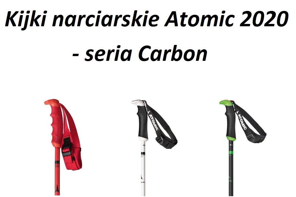 Kijki narciarskie Atomic 2020 - seria Carbon