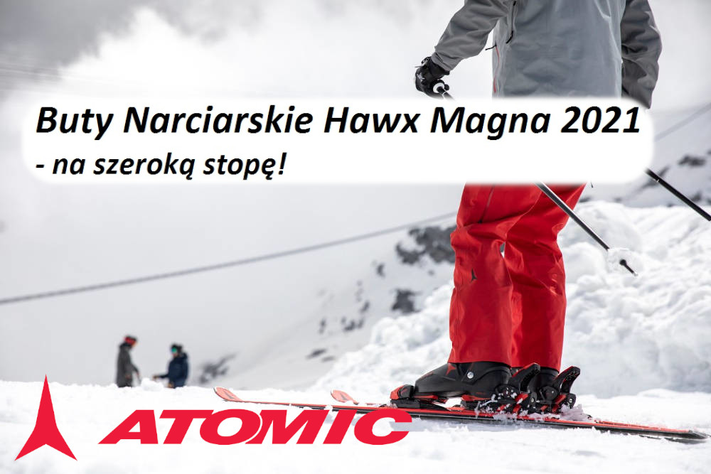 Buty Narciarskie Hawx Magna 2021 - na szeroką stopę