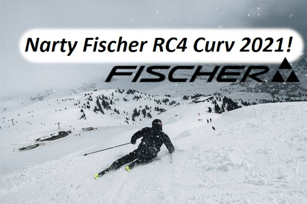 Narty Fischer RC4 Curv 2021!