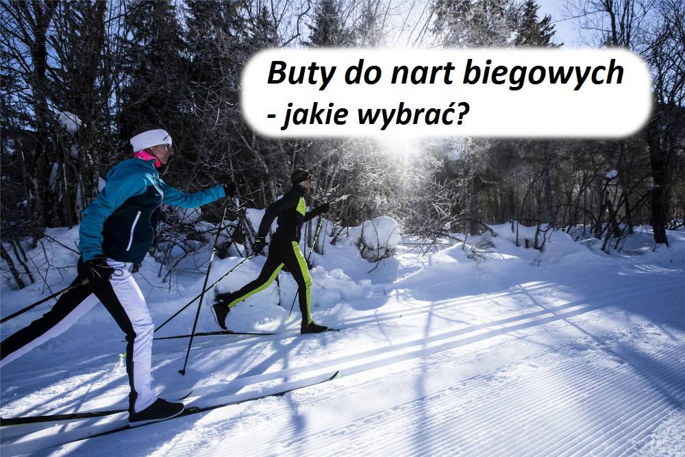 Buty do nart biegowych - jakie wybrać