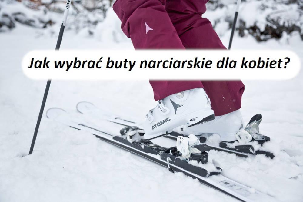 Jak wybrać buty narciarskie dla kobiet