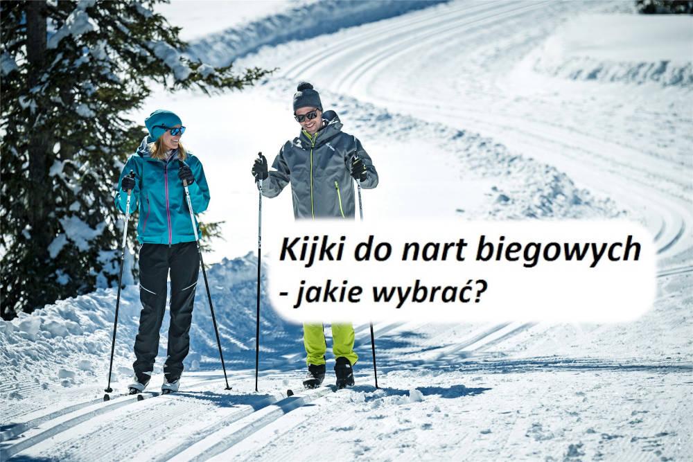 Kijki do nart biegowych - jakie wybrać?