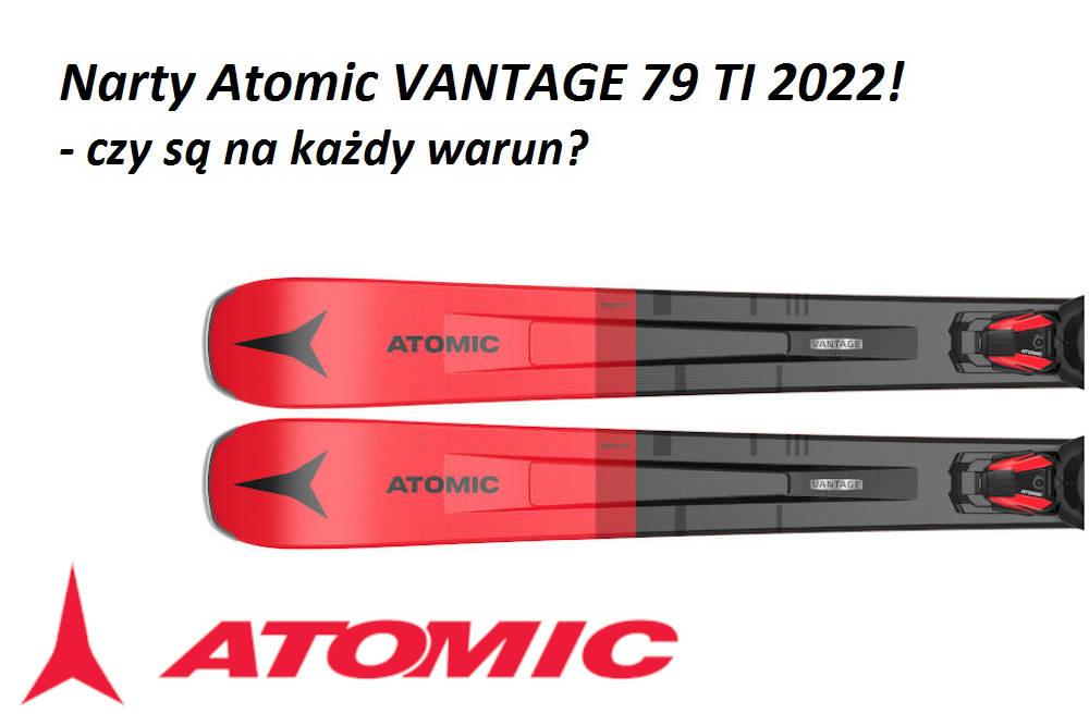 Narty Atomic VANTAGE 79 TI 2022