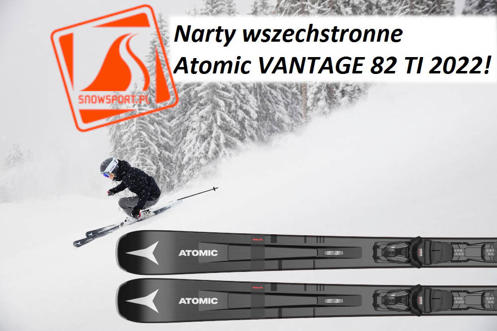 Narty wszechstronne Atomic VANTAGE 82 TI 2022